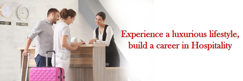 BUILD A CAREER IN HOSPITALITY